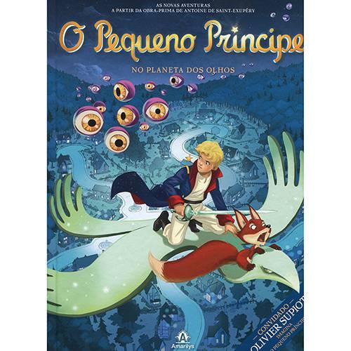 Livro - o Pequeno Príncipe no Planeta dos Olhos - Coleção o Pequeno Príncipe - Vol. 6