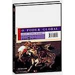 Livro - o Poder Global e a Nova Geopolitica das Nações