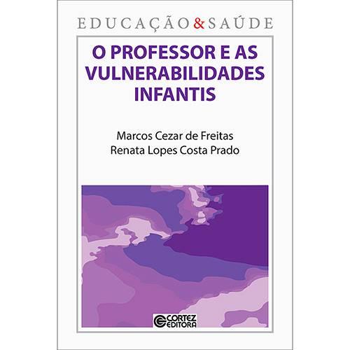Livro - o Professor e as Vulnerabilidades Infantis