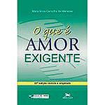 Livro - o que é Amor Exigente