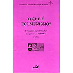 Livro : o que é Ecumenismo?