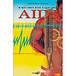 Livro - o que Você Deve Saber Sobre AIDS