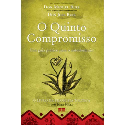 Livro - o Quinto Compromisso: um Guia Prático para o Autodomínio