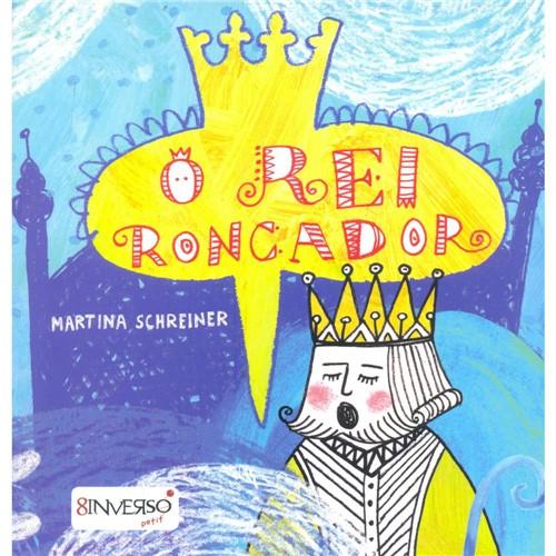 Livro - o Rei Roncador