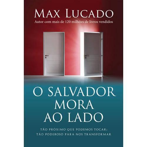 Livro o Salvador Mora ao Lado – Max Lucado