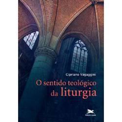 Livro - o Sentido Teológico da Liturgia