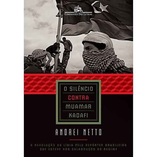 Livro - o Silêncio Contra Muamar Kadafi