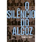 Livro - o Silêncio do Algoz