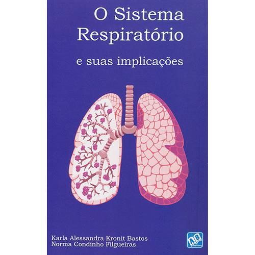 Livro - o Sistema Respiratório e Suas Implicações