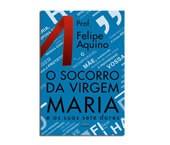 Livro - o Socorro da Virgem Maria e as Suas Sete Dores   SJO Artigos Religiosos