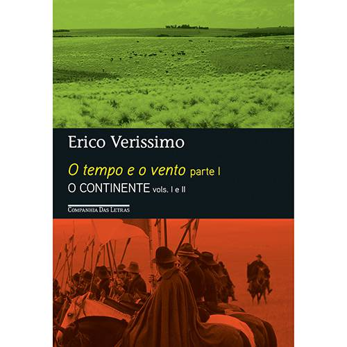 Livro - o Tempo e o Vento - Parte I (O Continente Vol. I e II)
