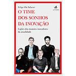 Livro - o Time dos Sonhos da Inovação