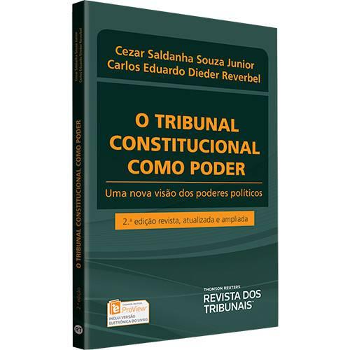 Livro - o Tribunal Constitucional Como Poder : uma Nova Visão dos Poderes Políticos