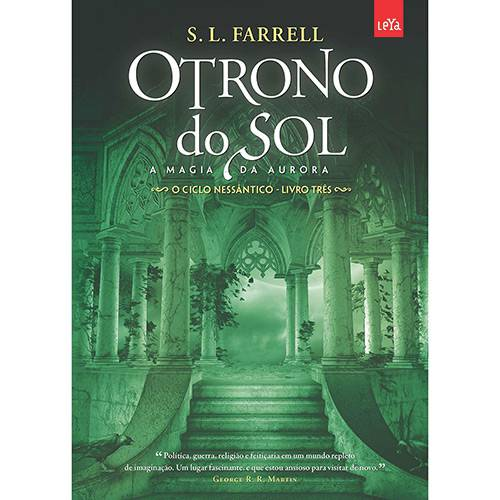 Livro - o Trono do Sol: a Magia da Aurora - o Ciclo Nessântico - Vol. 3