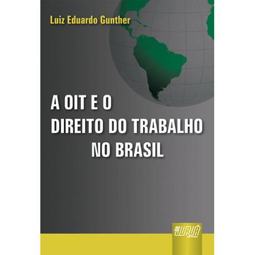 Livro - Oit e o Direito do Trabalho no Brasil, a