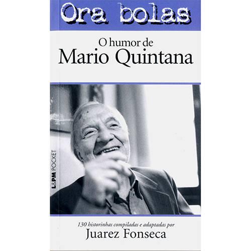 Livro - Ora Bolas - o Humor de Mario Quintana (Bolso)