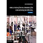 Livro - Organização da Produção em Confecção Têxtil