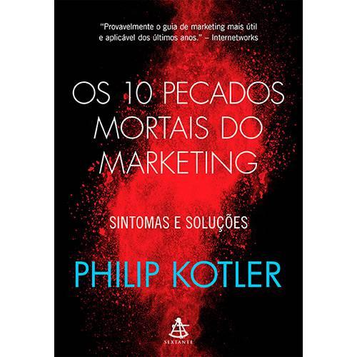 Livro - os 10 Pecados Mortais do Marketing - Sintomas e Soluções