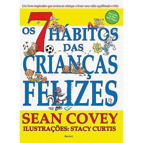 Livro - os 7 Hábitos das Crianças Felizes Chamada da Capa: Best-seller do The New York Times