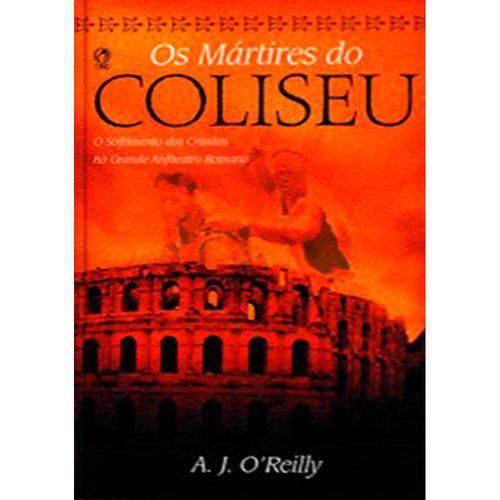 Livro os Mártires do Coliseu – A. J. O'Reilly