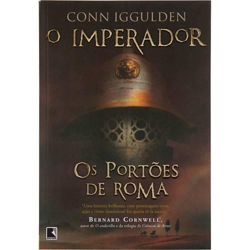 Livro - os Portões de Roma - Série o Imperador - Vol. 1