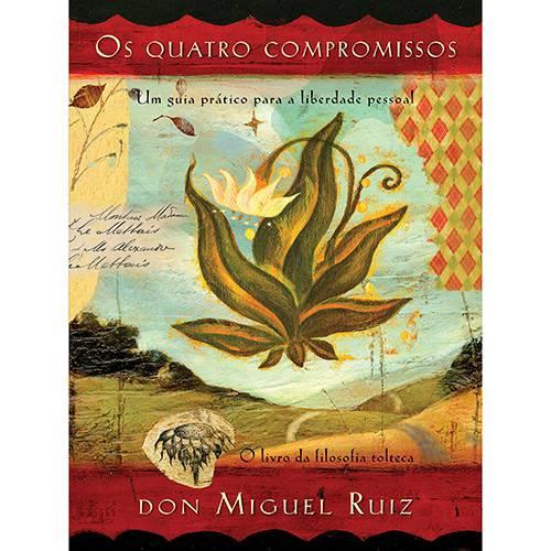 Livro - os Quatro Compromissos: um Guia Prártico para a Liberdade Pessoal