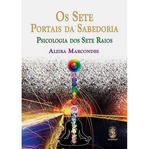 Livro - os Sete Portais da Sabedoria: Psicologia dos Sete Raios