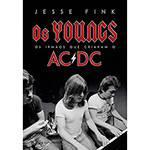 Livro - os Youngs: os Irmãos que Criaram o AC/DC