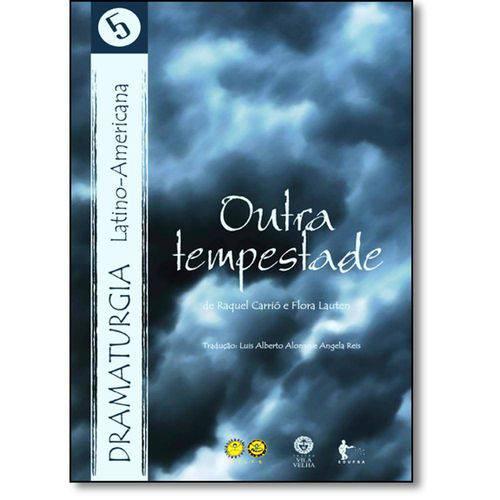 Livro - Outra Tempestade - Vol.5 - Coleção Dramaturgia Latino-americana