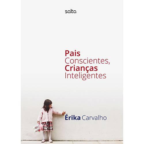 Livro - Pais Conscientes, Crianças Inteligentes