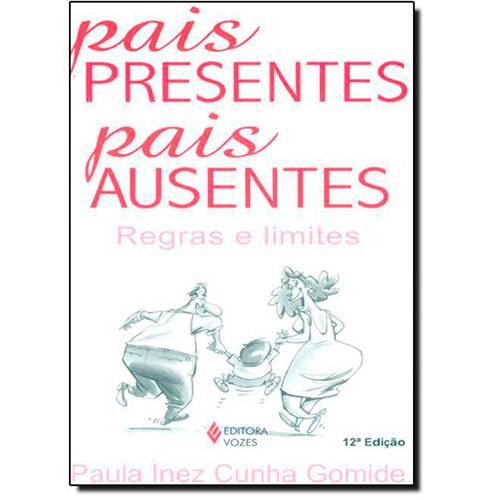 Livro - Pais Presentes, Pais Ausentes