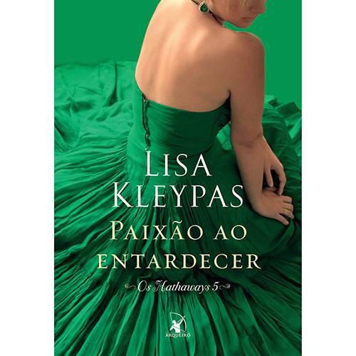 Livro - Paixão ao Entardecer - Coleção os Hathaways - Vol. 5