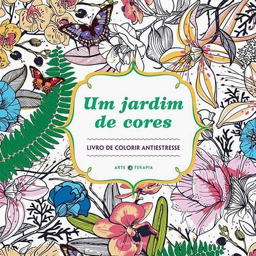 Livro para Colorir Adulto - um Jardim de Cores 1ª Edição