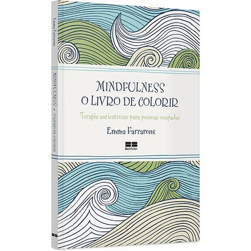 Livro para Colorir - Mindfulness: o Livro de Colorir Antiestresse