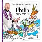 Livro para Colorir - Philia para Colorir