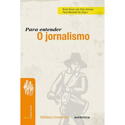Livro - para Entender o Jornalismo: Série Comunicação