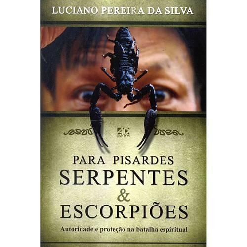 Livro - para Pisardes Serpentes & Escorpiões