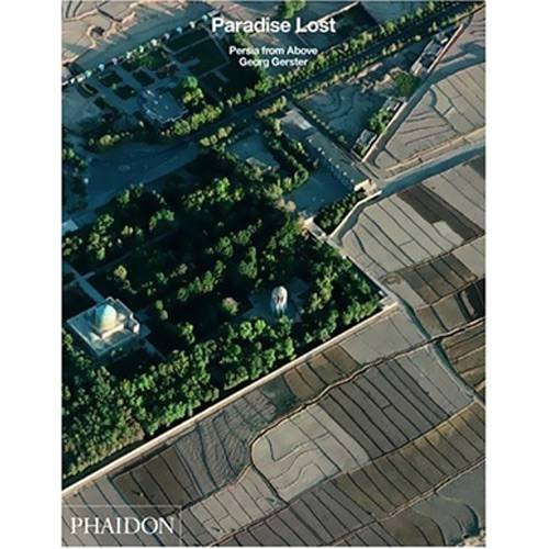 Livro - Paradise Lost - Persia From Above