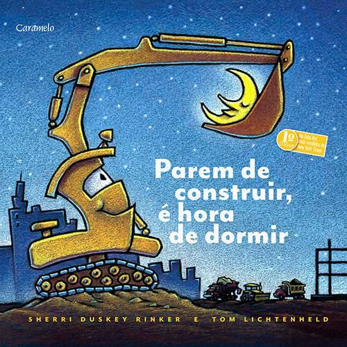 Livro - Parem de Construir, é Hora de Dormir!