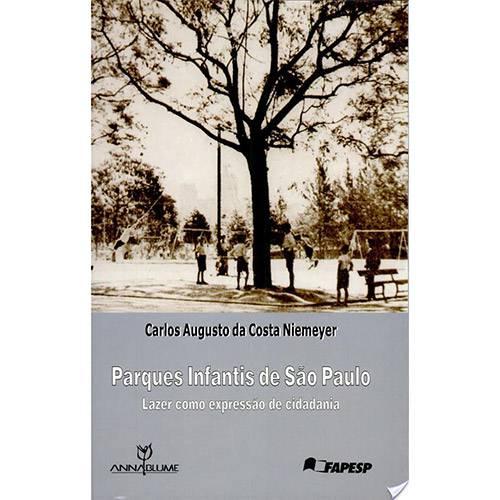 Livro - Parques Infantis de Sao Paulo
