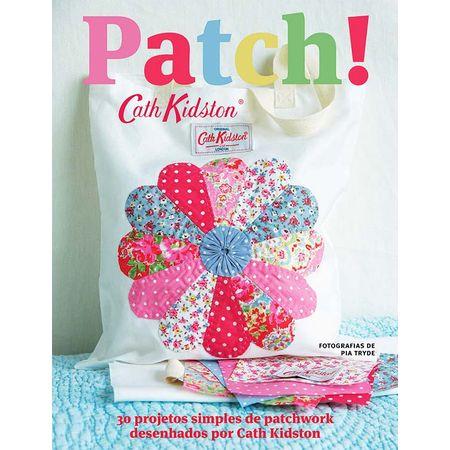 Livro Patch! por Cath Kidston