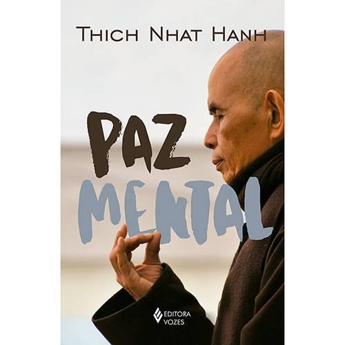 Livro - Paz Mental (Tornar-se Completamente Presente)