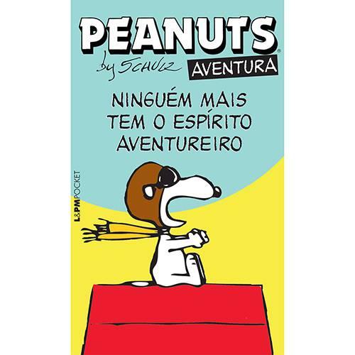 Livro - Peanuts Aventura: Ninguém Mais Tem o Espirito Aventureiro (Edição Pocket)