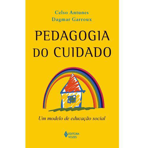 Livro - Pedagogia do Cuidado - um Modelo de Educação Social