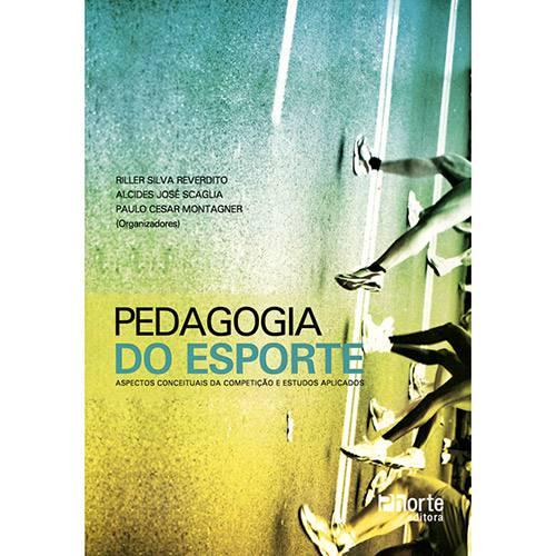 Livro - Pedagogia do Esporte: Aspectos Conceituais da Competição e Estudos Aplicados