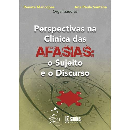 Livro - Perspectivas na Clínica das Afasias: o Sujeito e o Discurso