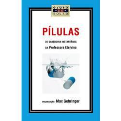 Livro - Pílulas de Sabedoria Instantânea da Professora Etelvina - Edição de Bolso