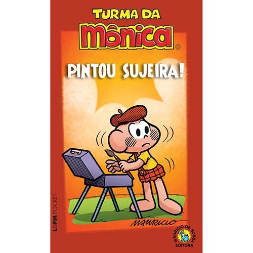 Livro - Pintou Sujeira: Turma da Mônica
