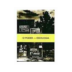 Livro - Poder da Ideologia, o