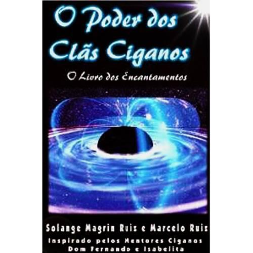 Livro - Poder dos Clãs Ciganos, o - o Livro dos Encantamentos